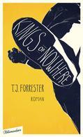 T. J. Forrester: Kings of Nowhere ★★★★★