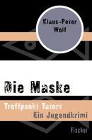 Klaus-Peter Wolf: Die Maske ★★★