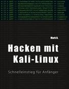 Mark B.: Hacken mit Kali-Linux ★★★★