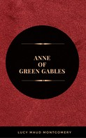 Lucy Maud Montgomery: Anne Of Green Gables