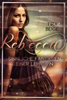 Tira Beige: Rebecca
