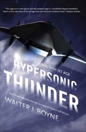 Hypersonic Thunder - A Novel of the Jet Age