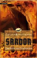 Thomas Ziegler: Sardor 3: Der Bote des Gehörnten