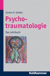 Psychotraumatologie - Das Lehrbuch