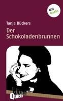 Tanja Dückers: Der Schokoladenbrunnen - Literatur-Quickie