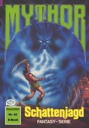 Mythor 42: Schattenjagd