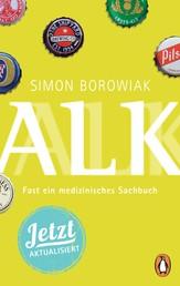 ALK - Fast ein medizinisches Sachbuch - jetzt aktualisiert!