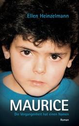 Maurice - Die Vergangenheit hat einen Namen