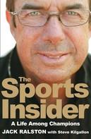 Jack Ralston: The Sports Insider