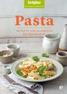 Brigitte Kochbuch-Edition: Brigitte Kochbuch-Edition: Pasta ★★★★