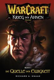 World of Warcraft: Krieg der Ahnen I - Roman zum Game