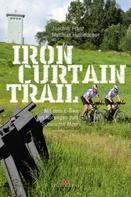 Joachim Franz: Iron-Curtain-Trail