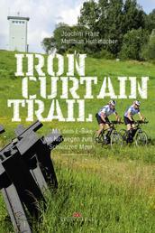Iron-Curtain-Trail - Mit dem E-Bike von Norwegen zum Schwarzen Meer