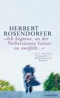 Herbert Rosendorfer: Ich beginne, an der Nichtexistenz Gottes zu zweifeln... ★★★★