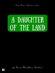 A Daughter of the Land