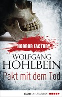 Wolfgang Hohlbein: Horror Factory - Pakt mit dem Tod ★★★