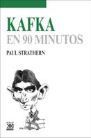 Paul Strathern: Kafka en 90 minutos