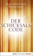 Birgit Lechtermann: Der Schicksals-Code ★★