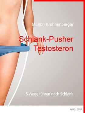 Schlank-Pusher Testosteron