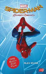 Marvel Spider-Man - Homecoming - Das Buch zum Film ab 10 Jahren