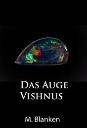 Das Auge Vishnus - historischer Krimi