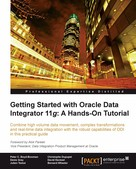 David Hecksel: Getting Started with Oracle Data Integrator 11g: A Hands-On Tutorial