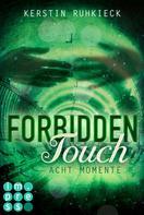 Kerstin Ruhkieck: Forbidden Touch 2: Acht Momente ★★★★