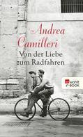 Andrea Camilleri: Von der Liebe zum Radfahren ★★★★
