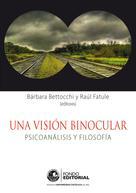 Bárbara Bettocchi: Una visión binocular