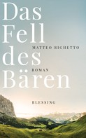 Matteo Righetto: Das Fell des Bären ★★★★