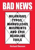 Richard Benson: Bad News