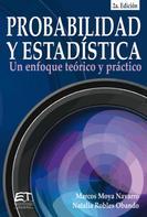 Marcos Moya Navarro: Probabilidad y estadística: un enfoque teórico-práctico