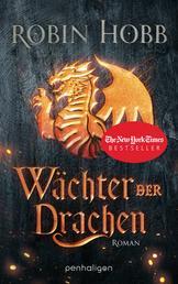 Wächter der Drachen - Roman