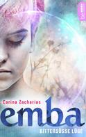 Carina Zacharias: Emba - Bittersüße Lüge ★★★★★