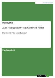 """Zum """"Sinngedicht"""" von Gottfried Keller - Die Novelle """"Die arme Baronin"""""""