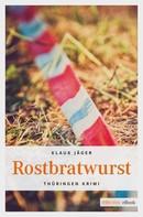 Klaus Jäger: Rostbratwurst
