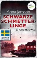 Anna Jansson: Schwarze Schmetterlinge: Ein Fall für Maria Wern - Band 4 ★★★★