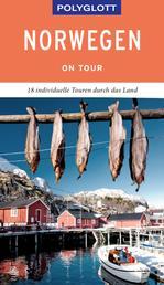 POLYGLOTT on tour Reiseführer Norwegen - Individuelle Touren durch das Land