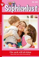 Anne Alexander: Sophienlust 403 – Familienroman ★★★★★