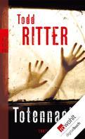 Todd Ritter: Totennacht ★★★★