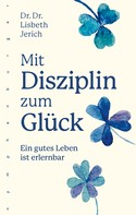 Lisbeth Jerich: Mit Disziplin zum Glück ★★★★★