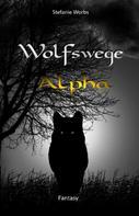 Stefanie Worbs: Wolfswege 5 ★★★★