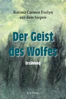 Karima Carmen Evelyn aus dem Siepen: Der Geist des Wolfes ★