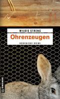Wildis Streng: Ohrenzeugen ★★★★