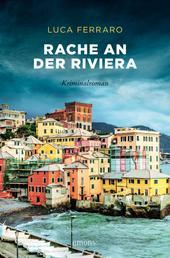 Rache an der Riviera - Kriminalroman