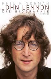 John Lennon - Die Biographie