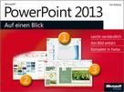 Eva Kolberg: Microsoft PowerPoint 2013 auf einen Blick