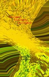 Von Engeln, Erleuchtung und Ewigkeit - Meditative Kurzprosa