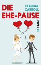 Die Ehe-Pause - Roman