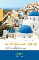 Almut Irmscher: Das Griechenland-Lesebuch